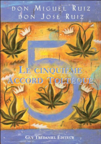 cinquieme-accord-tolteque