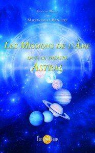 les-missions-de-l-ame-dans-le-theatre-astral-mademoiselle-bien-etre