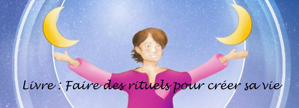 faire-des-rituels-pour-creer-sa-vie