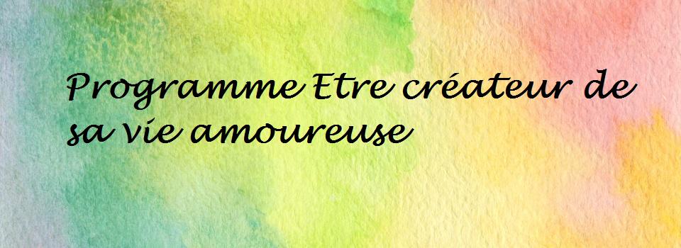 programme-etre-createur-de-sa-vie-amoureuse