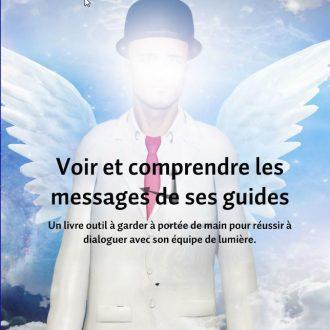 voir-et-comprendre-les-messages-de-ses-guides