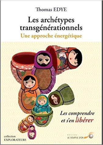 les-archetypes-transgenerationnels-une-approche-energetique