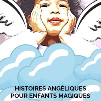 Histoires-angéliques-pour-enfants-magiques